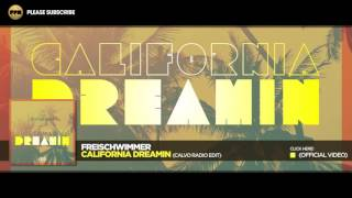 Freischwimmer – California Dreamin (Calvo Radio Edit)