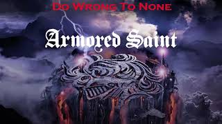 Armored Saint - Do Wrong To None
