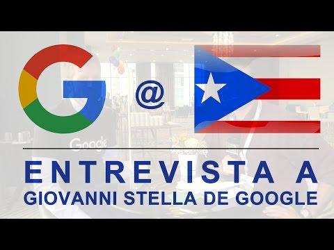 ¿Cómo ve Google a Puerto Rico? Entrevista a Giovanni Stella, Gerente de Centroamérica y Caribe