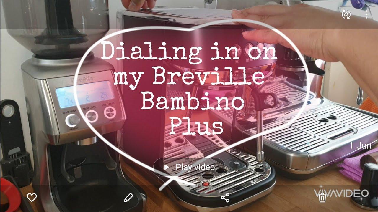 Dialing in the Breville Bambino Plus Espresso Machine