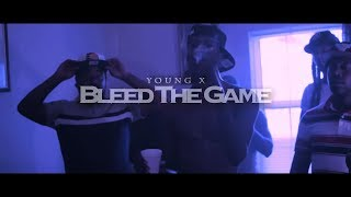 Young X   Bleed The Game Music VIdeo