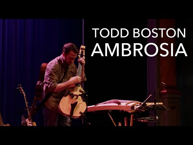 Todd Boston Live Looping Ambrosia