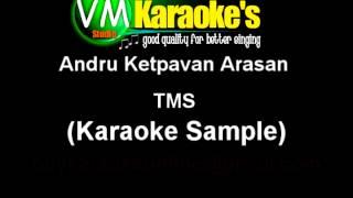 Andru Ketpavan Arasan TMS Karaoke Sample