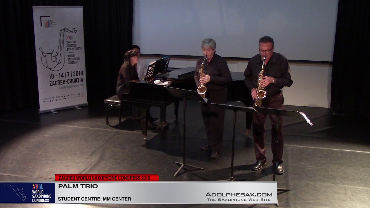 Body Bagatelle by Angela Space   Palm Trio   XVIII World Sax Congress 2018 #adolphesax
