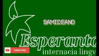 ESPERANTO MUSIC * SAMIDEANO