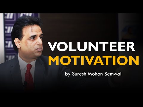Motivation for volunteers in Hindi by Suresh Mohan Semwal