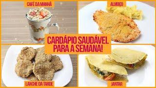 CARDÁPIO FITNESS FÁCIL P/ SEMANA! Receitas Fit Fáceis de Café, Almoço, Lanche e Jantar!