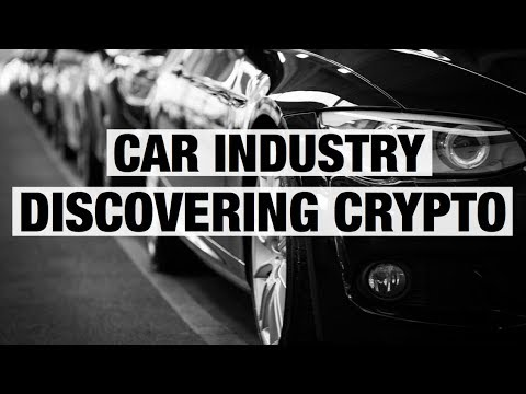 Car Industry Discovering Crypto -  Future Use Cases