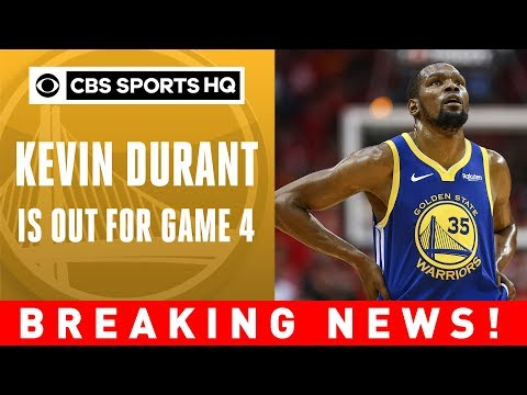 Kevin Durant is out for game 4 | 2019 NBA Finals | CBS Sports HQ