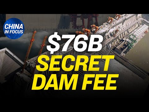 Three Gorges Dam's hidden function raising question; Dominion's connection with China explained