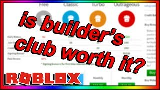 EST BUILDER'S CLUB ON ROBLOX REALLY WORTH IT?
