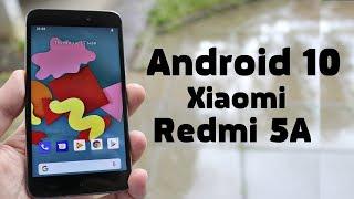 Обзор Android 10 Q на Xiaomi Redmi 5a 😍