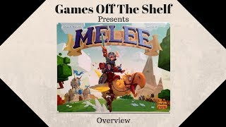 Melee - Overview