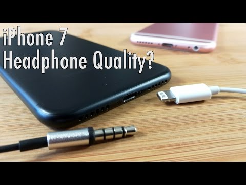 24 Hours With the Apple iPhone 7: Lightning Connector Headphone Quality