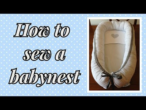 Tutorial How to sew a babynest