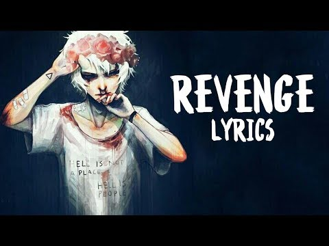 「Nightcore」→ Revenge (XXXTENTACION/COVER) - Lyrics