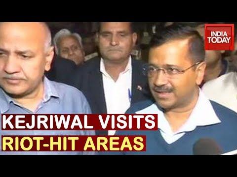 Arvind Kejriwal Visits Violence Hit North East Delhi To Take Stock Of Situation