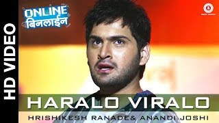 Catch the official video haralo viralo from online binline starring siddharth chandekar & rutuja shinde. song: singer: hrishikesh ranade anan...