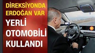 Cumhurbaşkanı Erdoğan yerli otomobilin ilk test sürüşünü yaptı