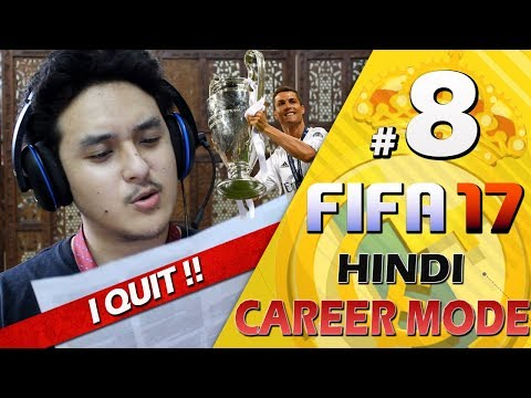 "FIFA 17 (Hindi) Career Mode #8 - ""I QUIT"" - Real Madrid Career PS4"