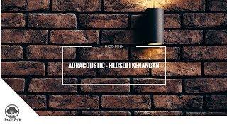 Download Auracoustic - Filosofi Kenangan Mp3