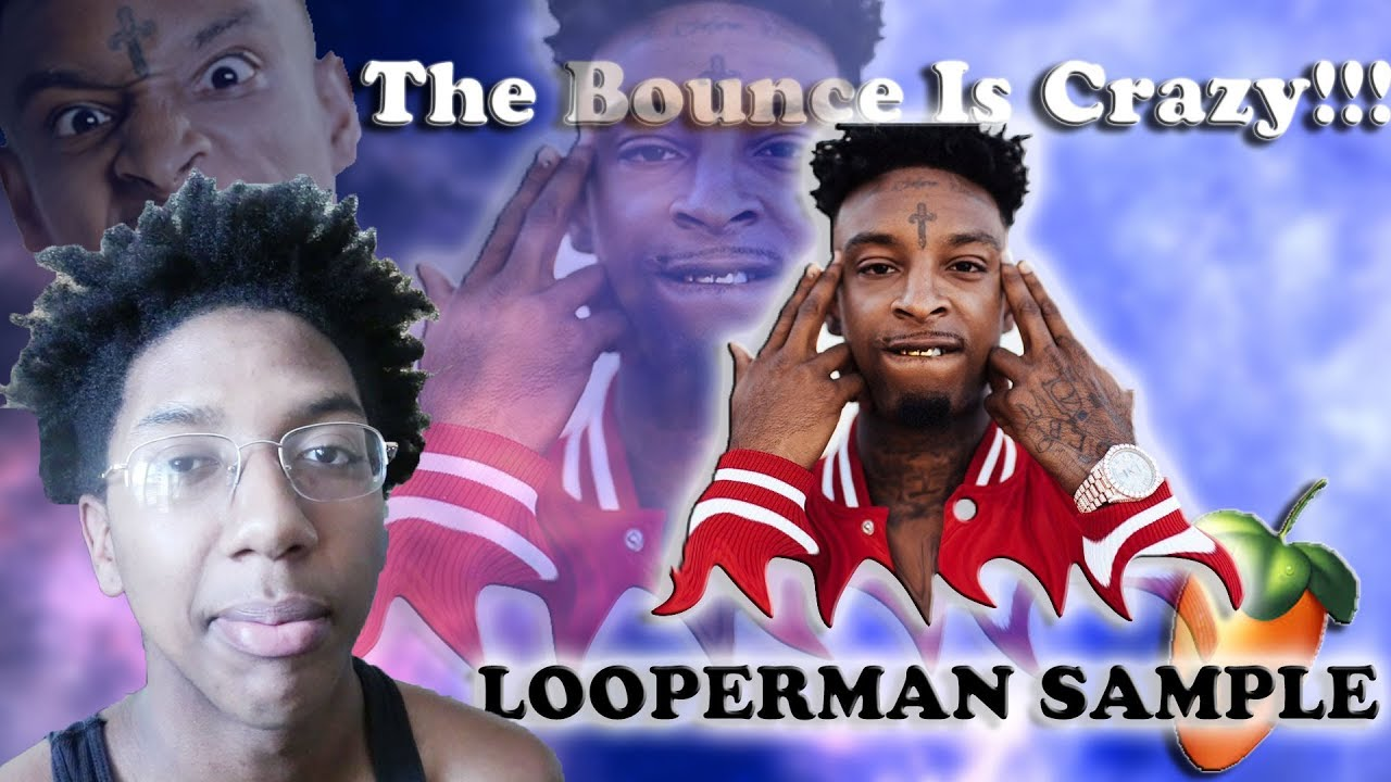 Making A 21 Savage Beat Out Of A Looperman Sample (Fl Studio 12)