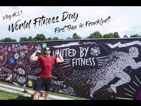 Vlog #001 - World Fitness Day - First Time in Frankfurt! (1/2)