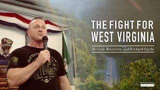 The Fight for West Virginia: Revival, Recovery, and Richard Ojeda