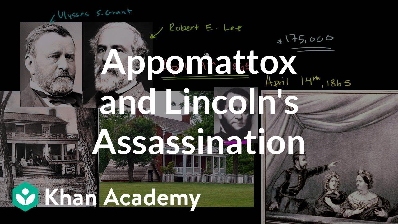 Appomattox Court House and Lincoln's Assassination