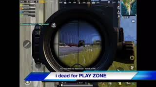 I Was Dead From PLAYZONE:-( PUBG tamil