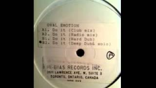 "Oval Emotion ""Do It"" (Deep Dub + Solo) 1991"