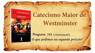 Escola Bíblica - Pergunta 191. (CMW) continuação