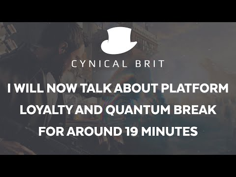 TotalBiscuit: I will now talk about platform loyalty and Quantum Break for about 19 mins
