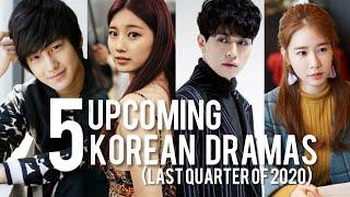 5 Best Upcoming Korean Dramas Airing in Last Quarter of 2020