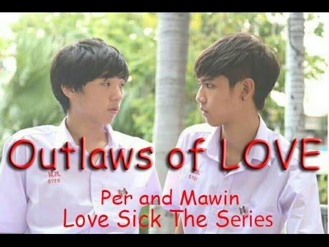 [Vietsub] Outlaws of love - Per Mawin (Love Sick The Series season 2)