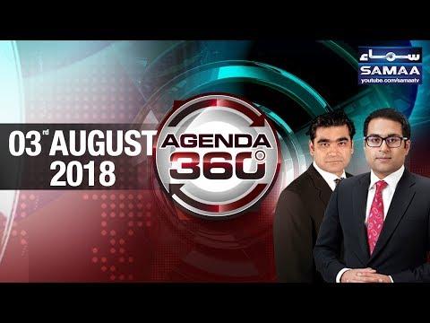 Siyasi Jamaaten Number Game Ki Race Mein | Agenda 360 | SAMAA TV | 03 August 2018