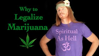 Why to Legalize Marijuana (Funny) - Ultra Spiritual Life episode 19 - with JP Sears