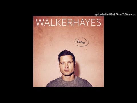 Walker Hayes - boom. - 03 - You Broke Up with Me