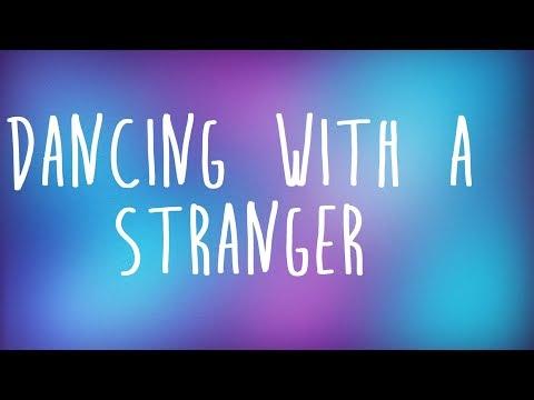 Sam Smith, Normani - Dancing With A Stranger Lyrics