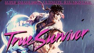 """TRUE SURVIVOR"" SSBU (SUPER SMASH BROS. ULTIMATE) RYU MONTAGE. PATCH 8.1"