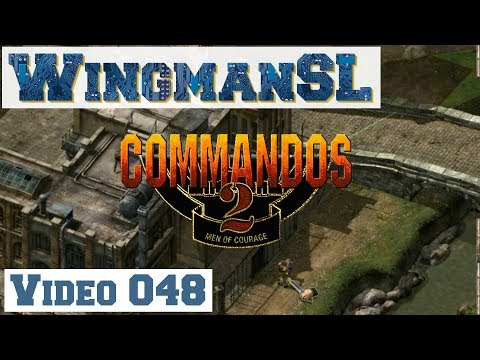 Let's Play || Commandos 2 - 048 - Mission 9 - Schloss Coldit