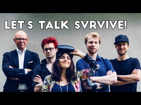 LET'S TALK SVRVIVE - A VR GAMING STUDIO INTERVIEW