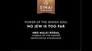 No Jew is Too Far. Mrs Malki Rodal. Sinai Down Under.