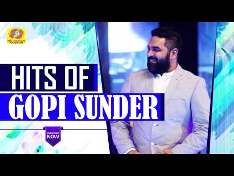 Hits Of Gopi Sunder | Collection Of Latest Malayalam Movie Nonstop Songs 2017