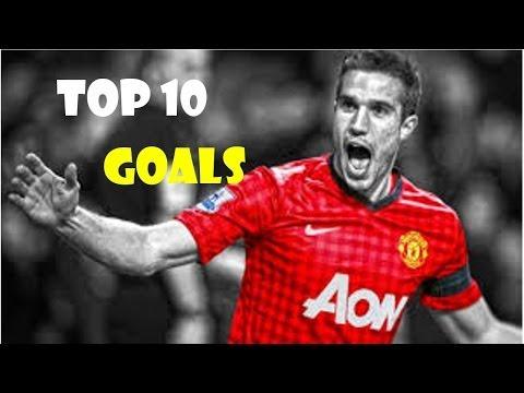 Van Persie ● Top 10 goals