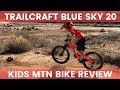 Trailcraft Blue Sky 20 Inch Kids Mountain Bike Review