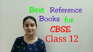 CBSE Class 12 Best Reference Books Topper 39 s choice