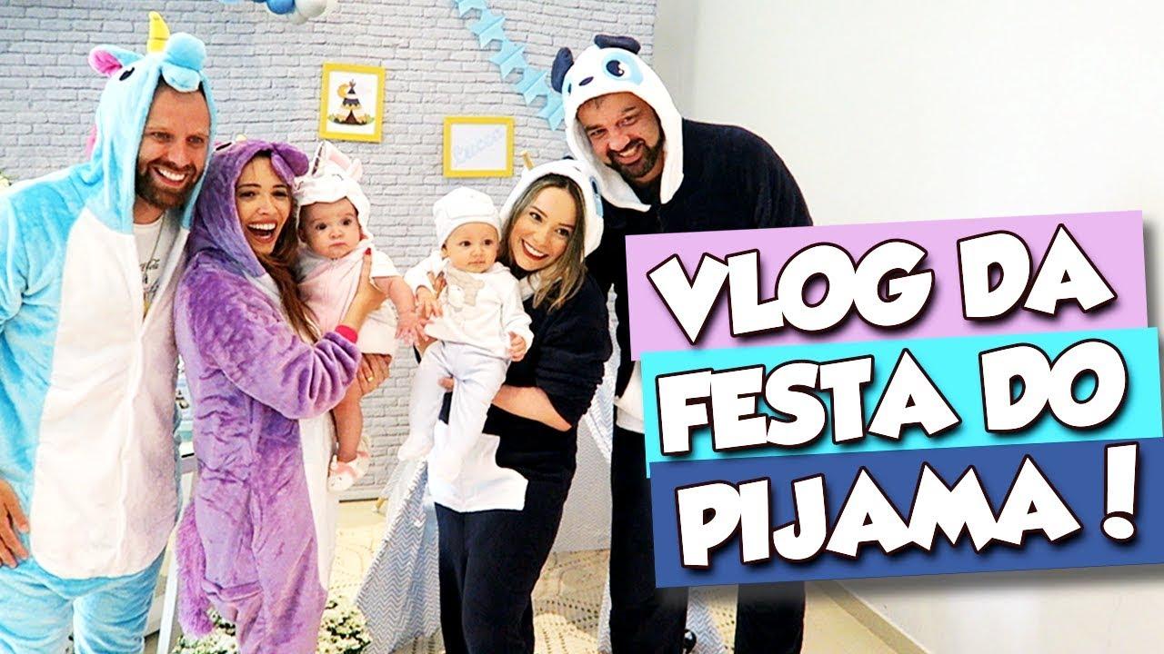 VLOG DA FESTA DO PIJAMA (6 MESES DE LUCCA!)