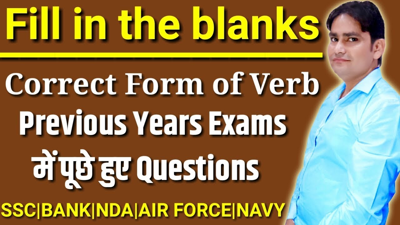 FILL IN THE BLANKS BASED ON TENSE | CORRECT FORM OF VERB | SSC | BANK | PO  | CLERK | VIKASH SIR