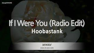 Hoobastank-If I Were You (Radio Edit) (Melody) [ZZang KARAOKE]